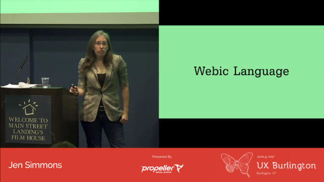 Jen Simmons UX Burlington slide on developing a webic language