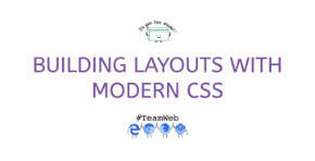 Laying out the web with modern CSS