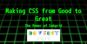 Making CSS from Good to Great: The Power of Subgrid