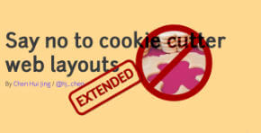 Say no to cookie cutter web layouts extended