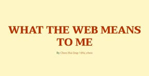 What the web means to me
